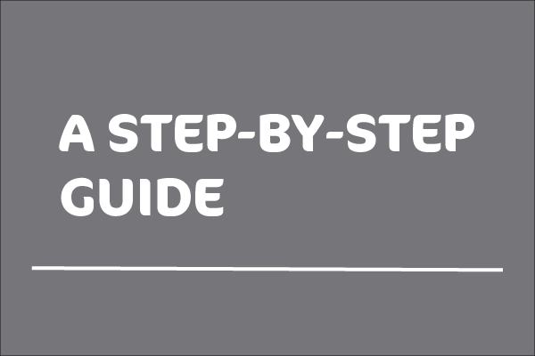 White text stating A step by step guide on a grey background
